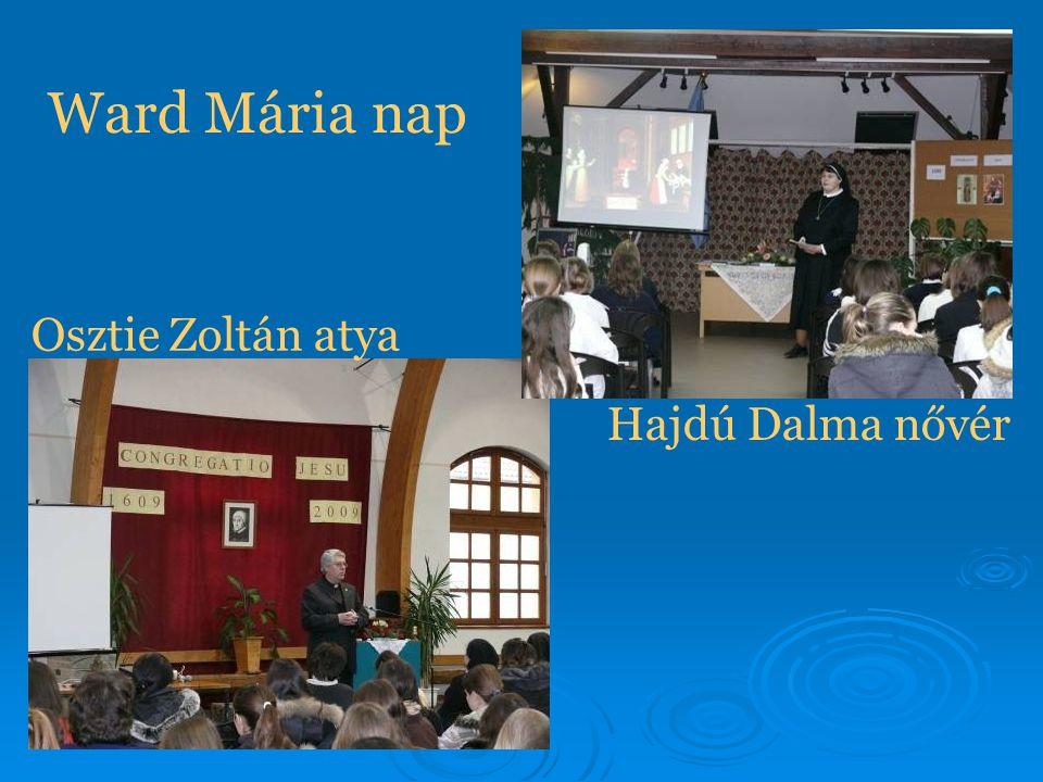 Ward Mária nap Hajdú Dalma nővér Osztie Zoltán atya