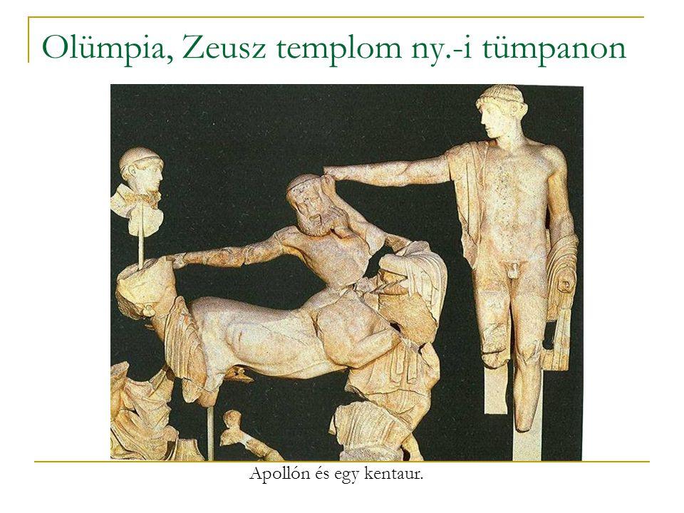Olümpia, Zeusz templom ny.-i tümpanon Apollón és egy kentaur.
