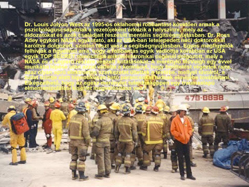 Dr. Louis Jolyon West az 1995-ös oklahomai robbantást követően annak a pszichológuscsapatnak a vezetőjeként érkezik a helyszínre, mely az áldozatokat