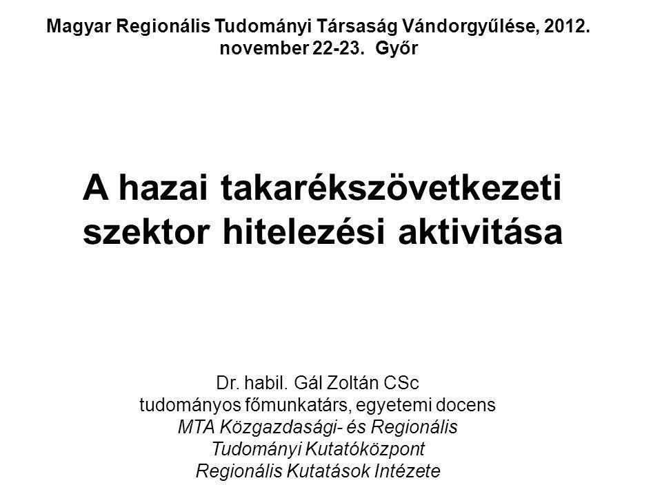 Dr. habil. Gál Zoltán CSc tudományos főmunkatárs, egyetemi docens MTA Közgazdasági- és Regionális Tudományi Kutatóközpont Regionális Kutatások Intézet
