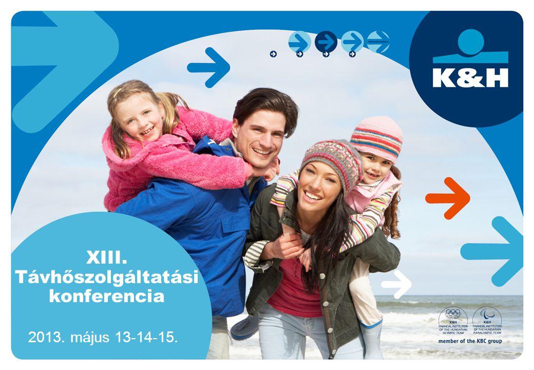 XIII. Távhőszolgáltatási konferencia 2013. május 13-14-15.
