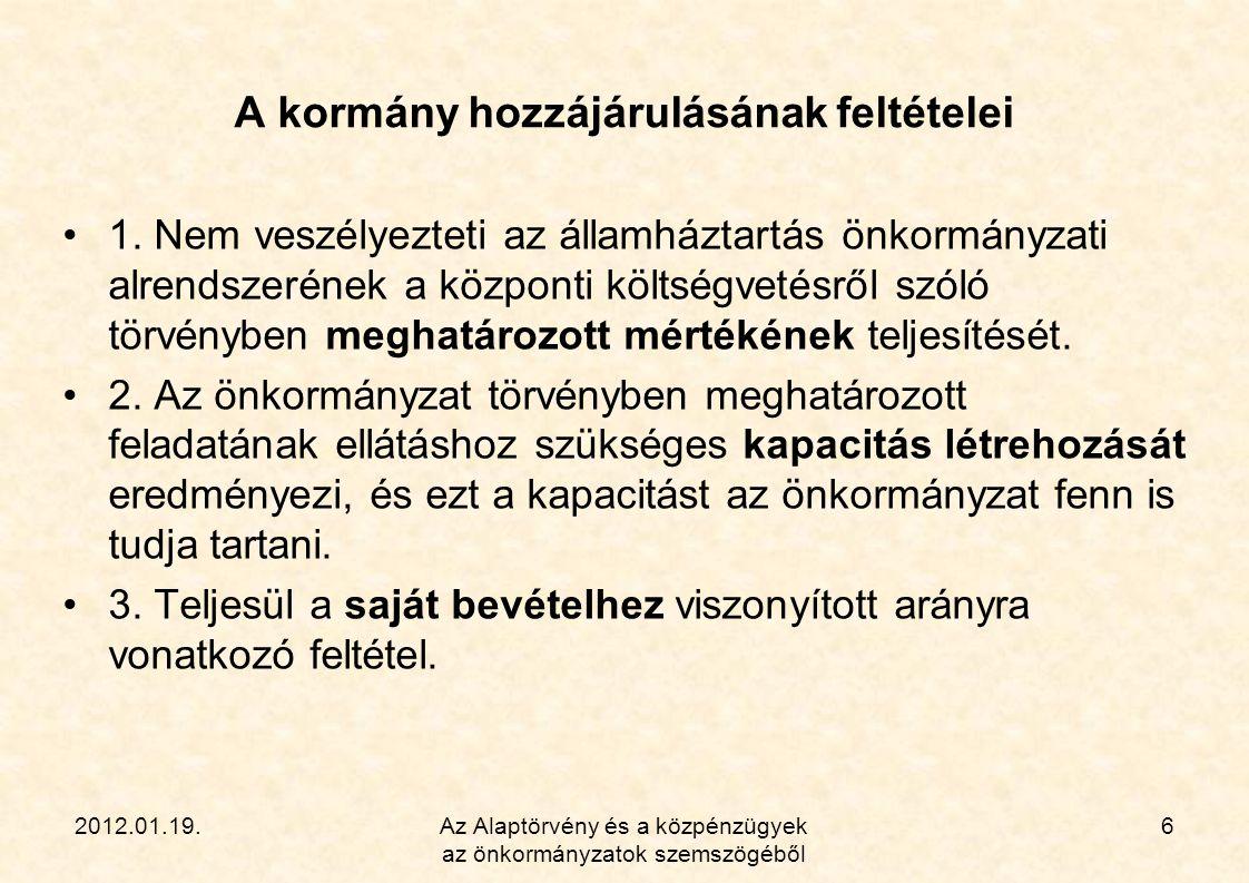 2012.01.19.Az Alaptörvény és a közpénzügyek az önkormányzatok szemszögéből 7 Az engedélyezés szabályai a kormányrendelet szerint  353/2011.(XII.30.) Korm.
