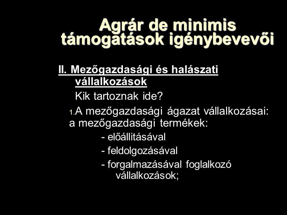 Agrár de minimis támogatások igénybevevői II.