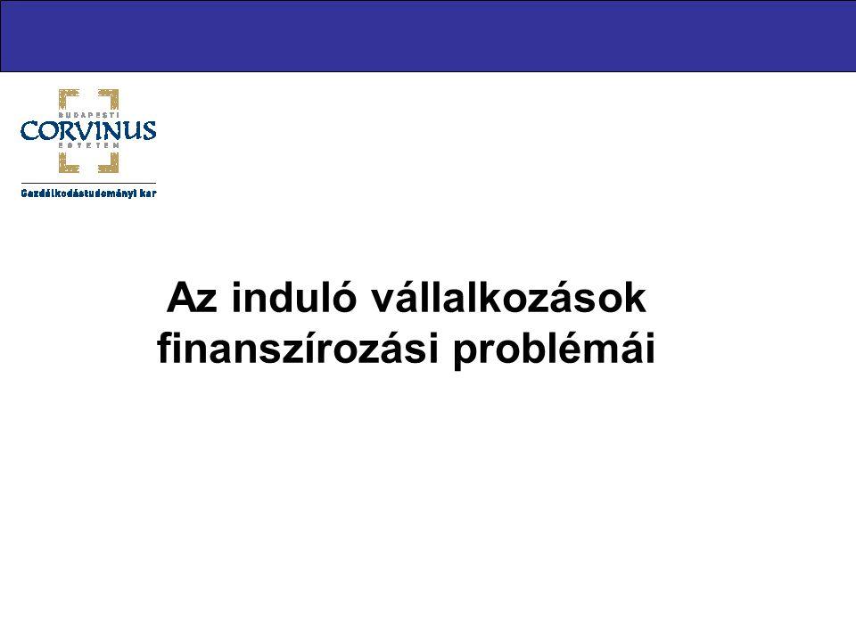Az induló vállalkozások finanszírozási problémái