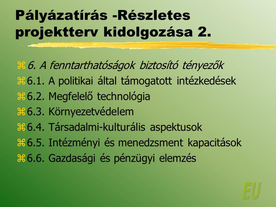Pályázatírás -Részletes projektterv kidolgozása 2.