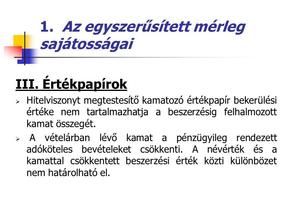 1.Az egyszerűsített mérleg sajátosságai IV.