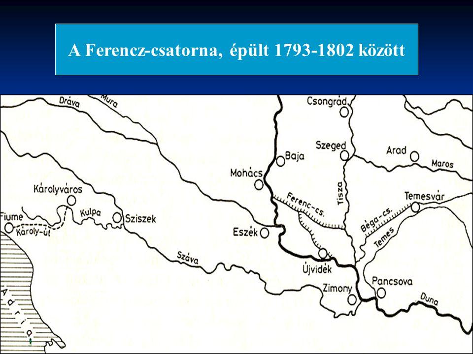 A Ferencz-csatorna, épült 1793-1802 között