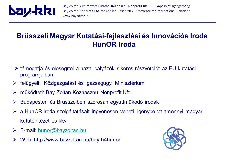 Brüsszeli Magyar Kutatási-fejlesztési és Innovációs Iroda HunOR Iroda  támogatja és elősegítei a hazai pályázók sikeres részvételét az EU kutatási pr
