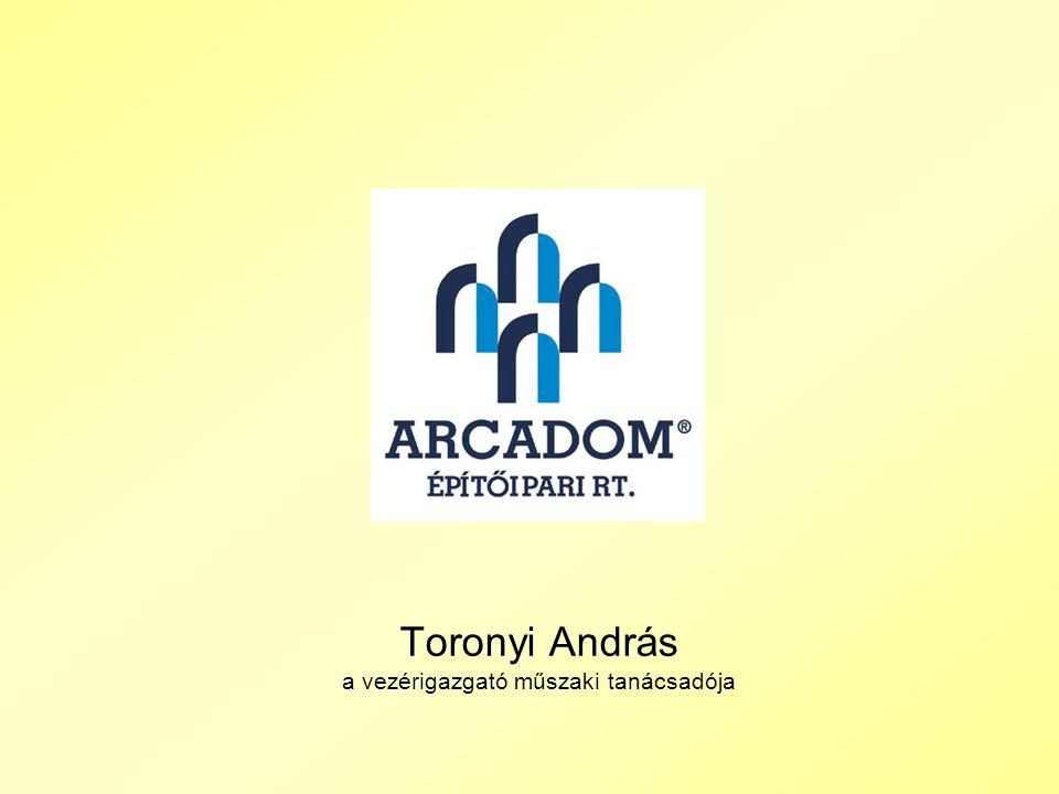 Toronyi András a vezérigazgató műszaki tanácsadója