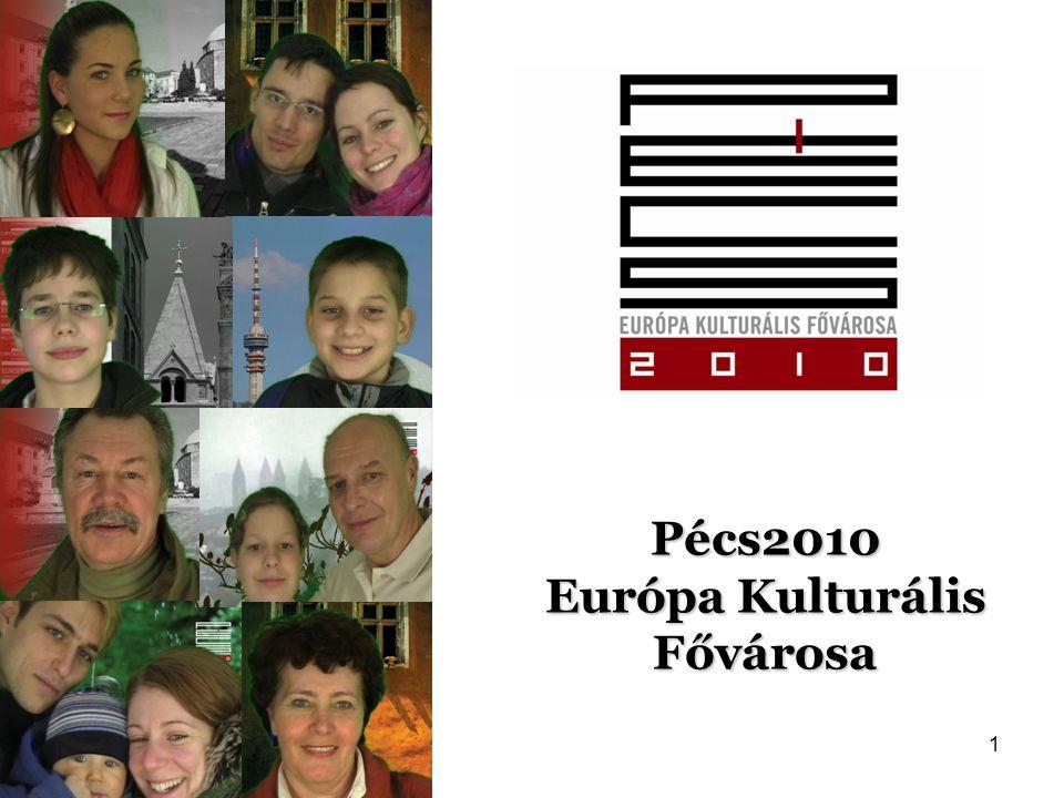 Pécs2010 Európa Kulturális Fővárosa 1