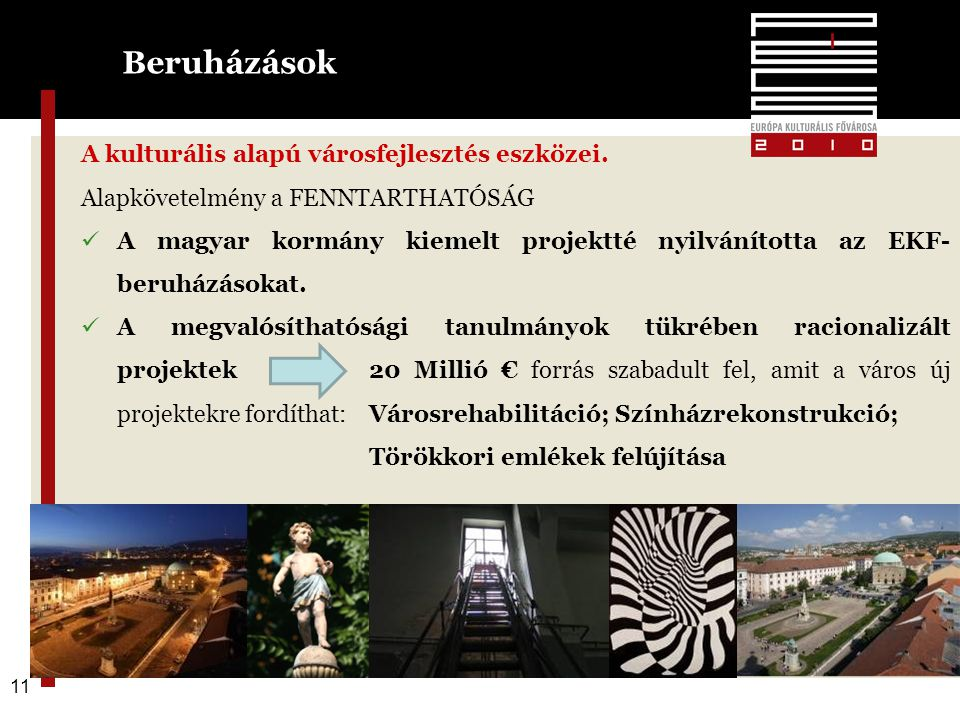 11 A kulturális alapú városfejlesztés eszközei.