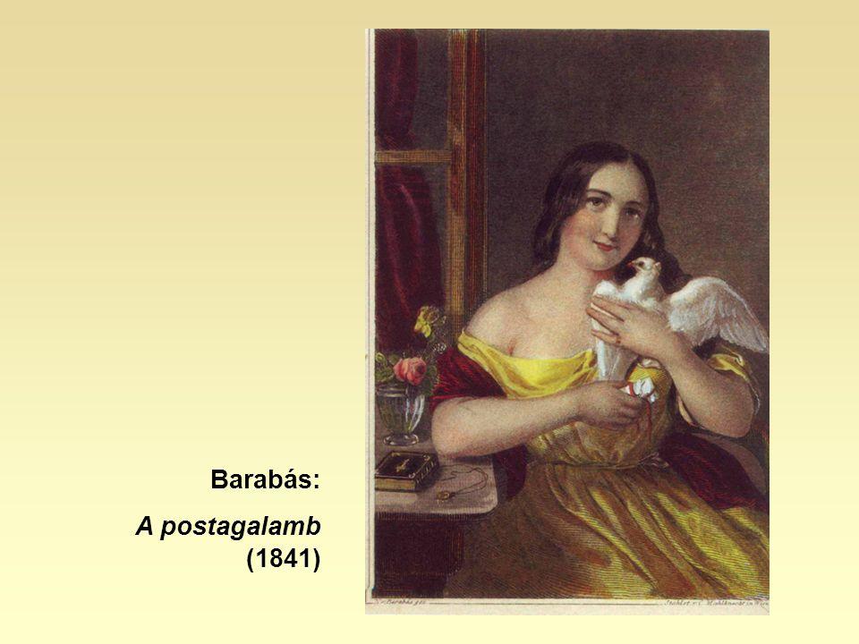 Barabás: A postagalamb (1841)