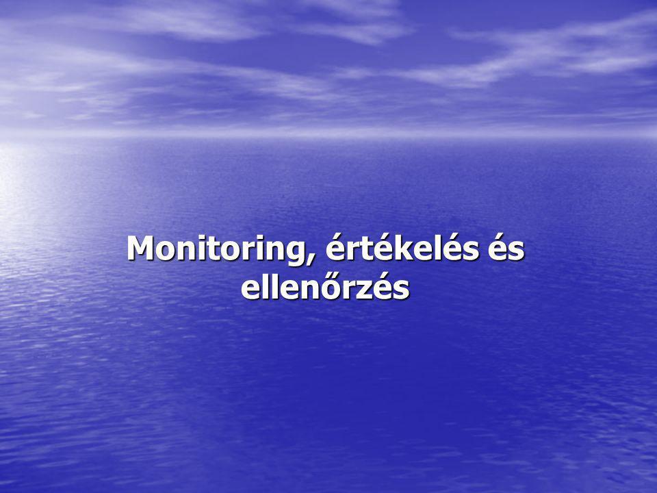 Monitoring, értékelés és ellenőrzés