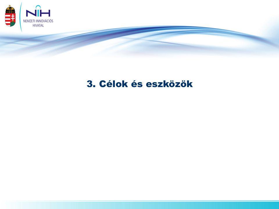 3. Célok és eszközök