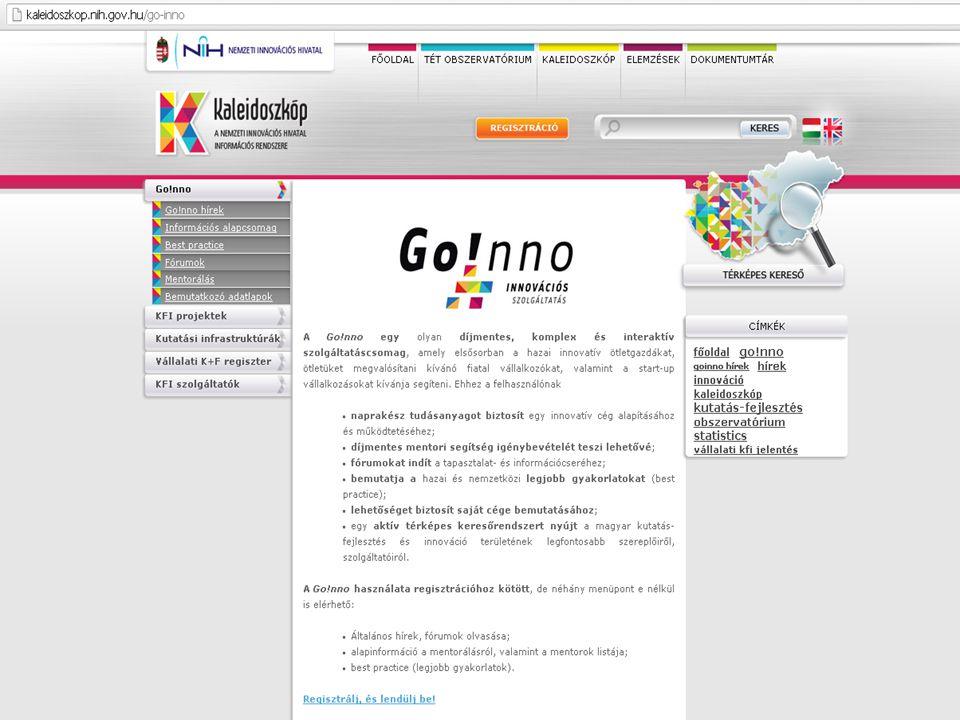 Go!nno szolgáltató rendszer felépítése Fórum Go!nno hírek Információs alapcsomag Cégbemutató lapok Best practice KFI szolgáltató kereső Fiatal vállalkozók Díjtalan mentorálás Regisztráció www.kaleidoszkop.nih.gov.hu