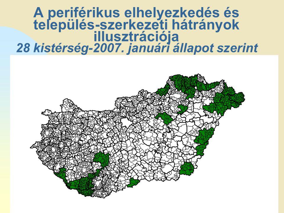 Ugrás az első oldalra A periférikus elhelyezkedés és település-szerkezeti hátrányok illusztrációja 28 kistérség-2007. januári állapot szerint
