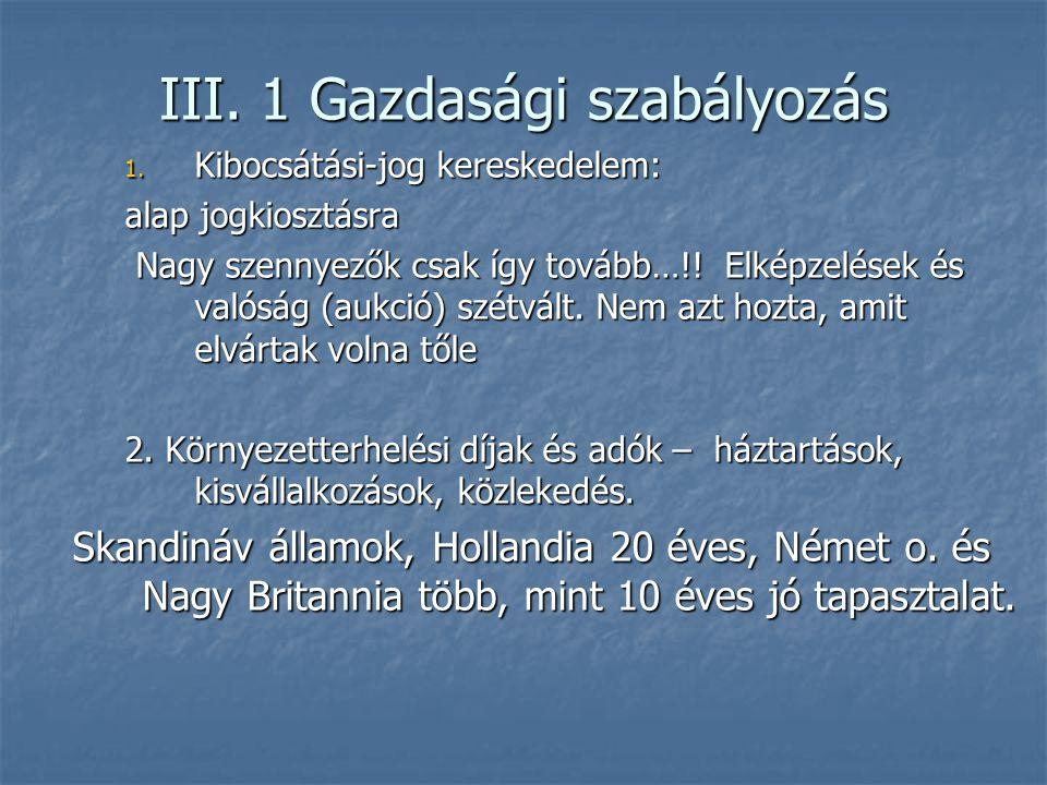 III.1 Gazdasági szabályozás 1.
