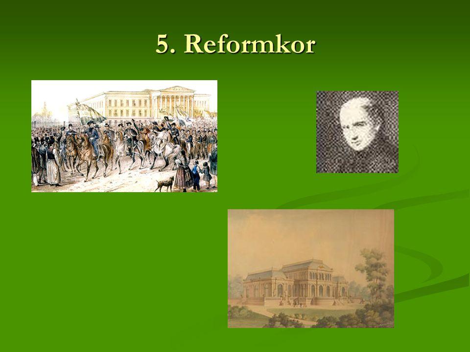 5. Reformkor