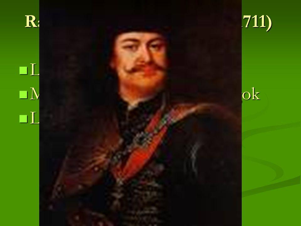 Rákóczi-féle felkelés (1703-1711)  Legjelentősebb  Megmaradtak a nemesi előjogok  Látszólagos rendi önállóság