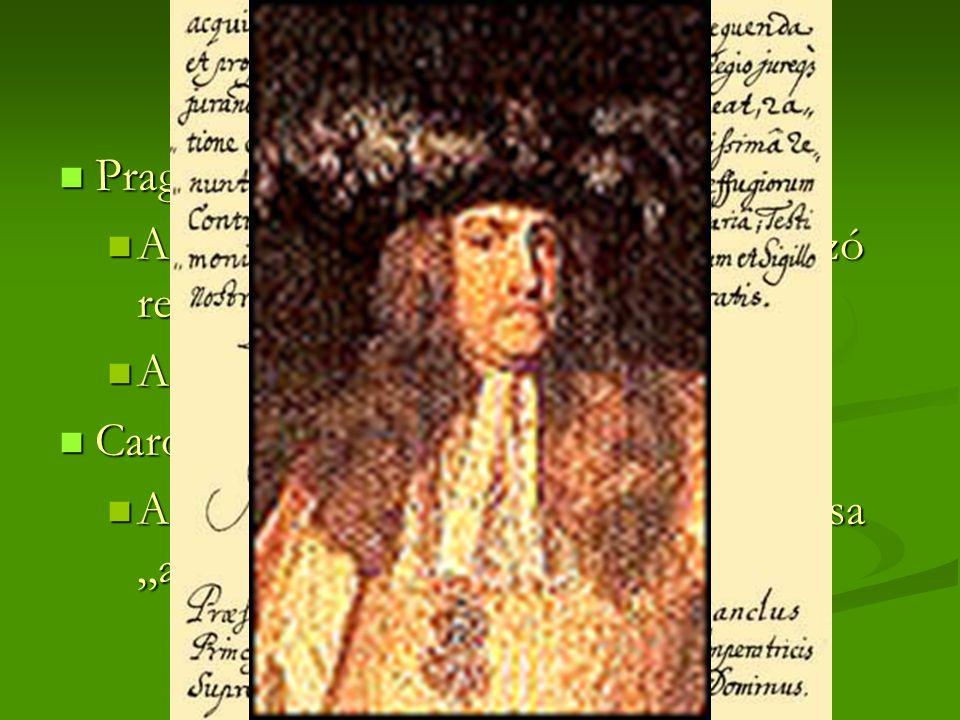 III. Károly  Pragmatica Sanctio – 1722/1723  A Habsburgok örökösödését szabályzó rendelet  A Birodalom feloszthatatlansága  Carolina Resolucio - 1