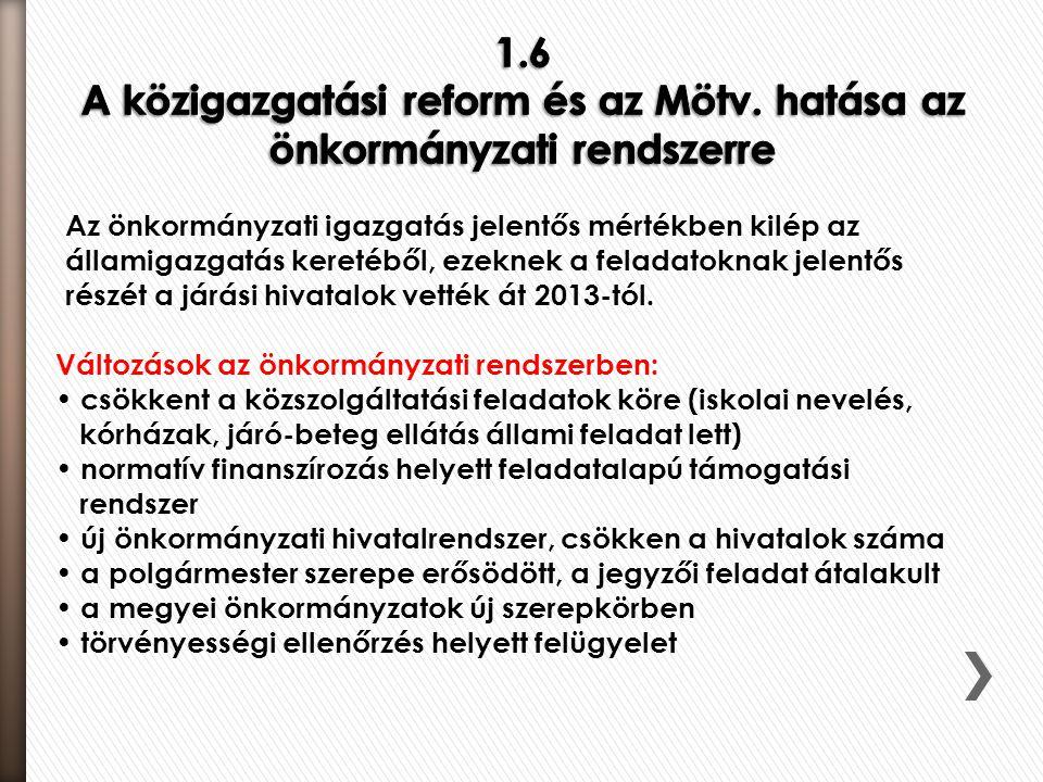 A miniszterek feladatai: • államigazgatási feladatok szakmai szabályozása; • önkormányzati intézmények működésének szakmai szabályai, dolgozók képesítési előírásai; • ellenőrzés; • tájékoztatás; • pénzügyi támogatás nyújtása.