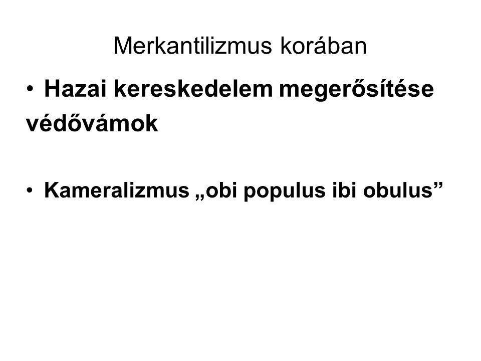 """Merkantilizmus korában •Hazai kereskedelem megerősítése védővámok •Kameralizmus """"obi populus ibi obulus"""""""