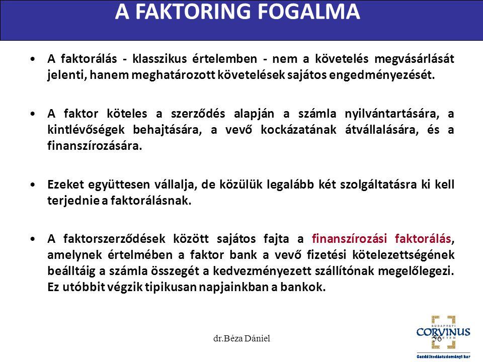 A FAKTORING FOGALMA •A faktorálás - klasszikus értelemben - nem a követelés megvásárlását jelenti, hanem meghatározott követelések sajátos engedményez