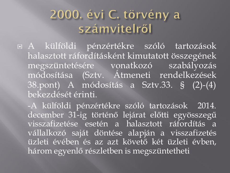  Eredménytartalék csökkenésének jogcímei Sztv.37.