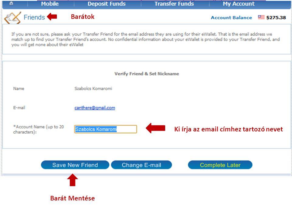 Barátok Ki írja az email címhez tartozó nevet Barát Mentése
