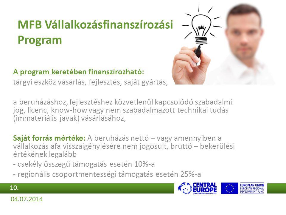 A program keretében finanszírozható: tárgyi eszköz vásárlás, fejlesztés, saját gyártás, a beruházáshoz, fejlesztéshez közvetlenül kapcsolódó szabadalm