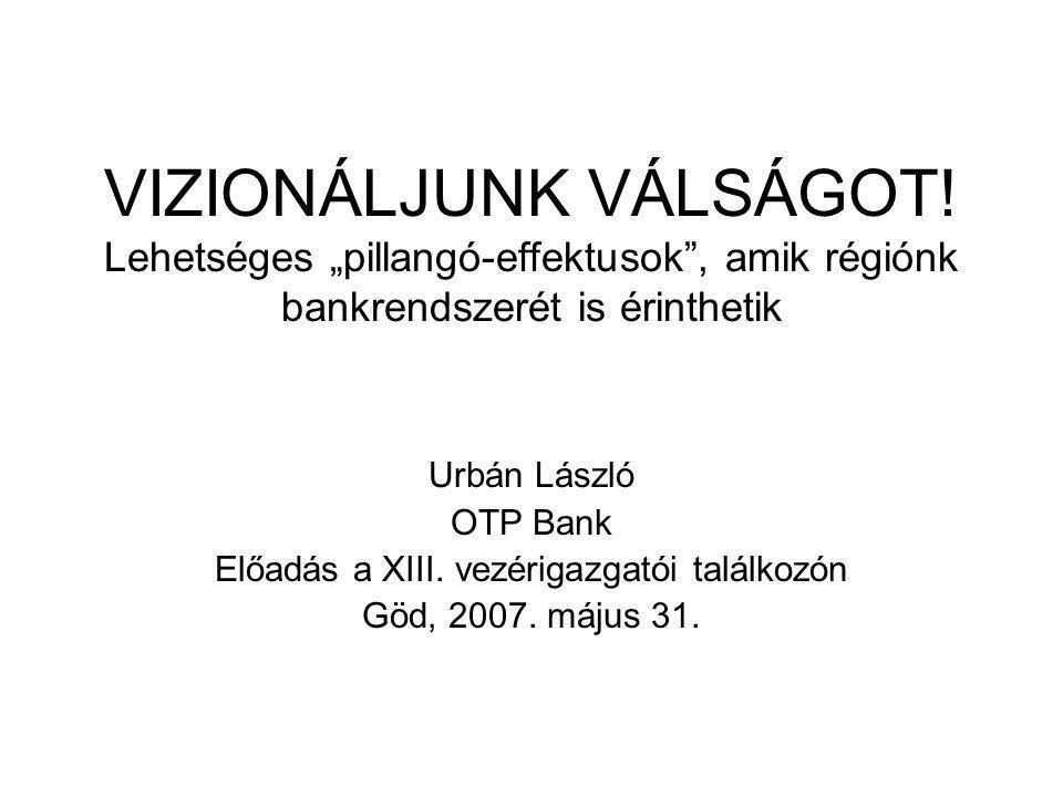 VIZIONÁLJUNK VÁLSÁGOT.