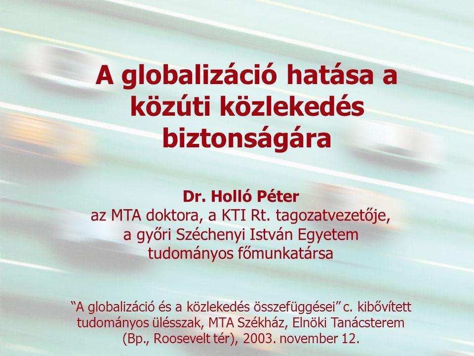 1 A globalizáció és a közlekedés összefüggései c.
