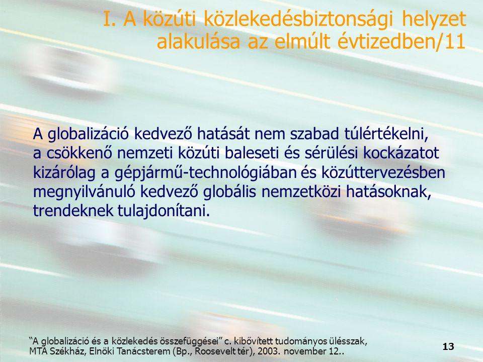 13 A globalizáció és a közlekedés összefüggései c.