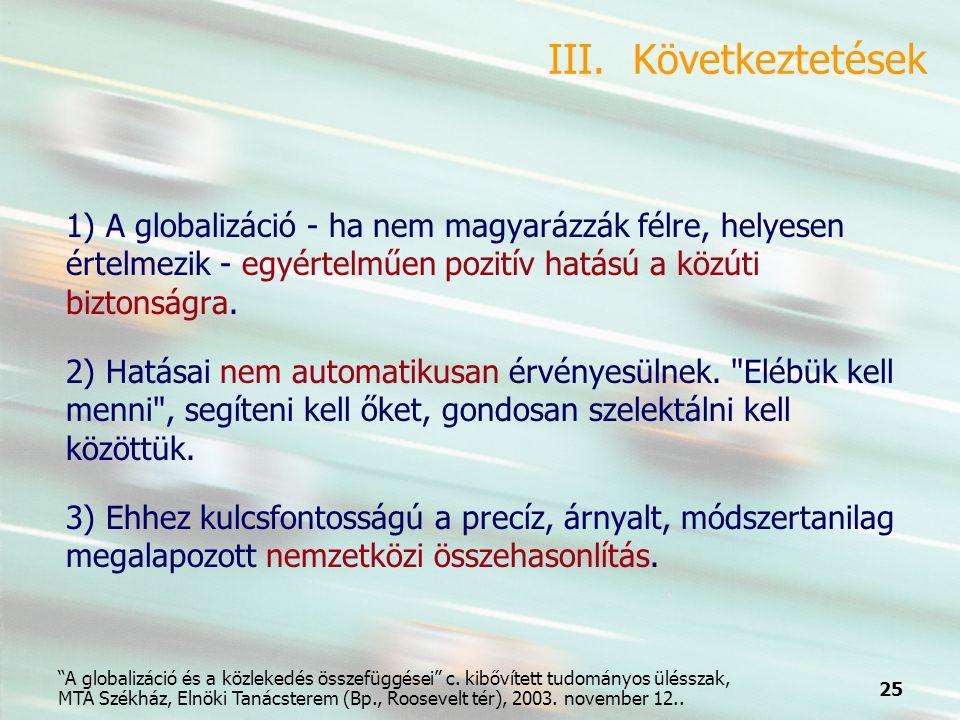 25 A globalizáció és a közlekedés összefüggései c.