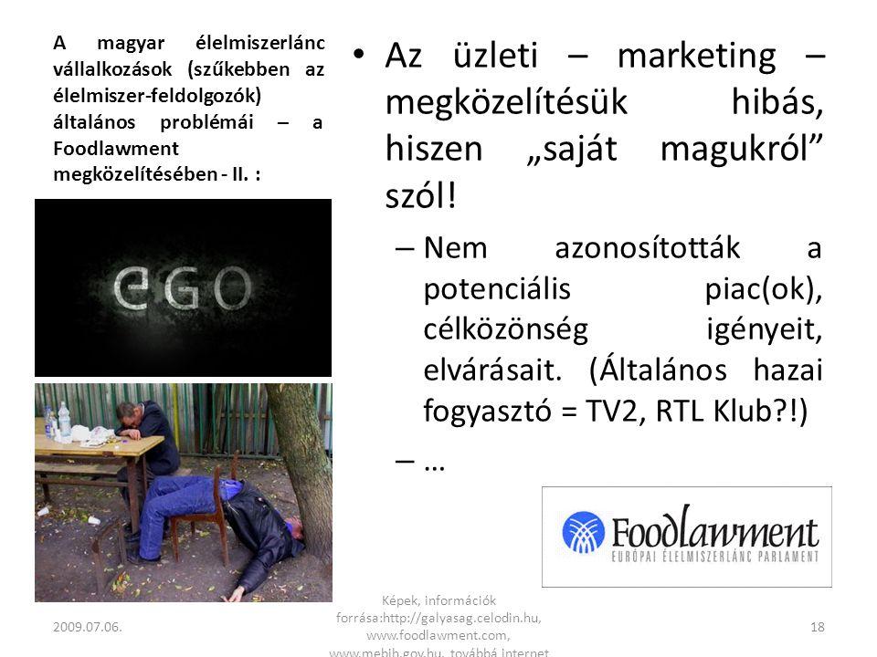 A magyar élelmiszerlánc vállalkozások (szűkebben az élelmiszer-feldolgozók) általános problémái – a Foodlawment megközelítésében - II.