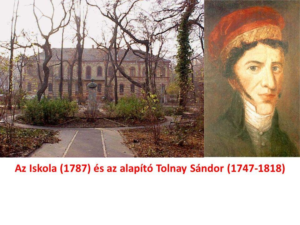 Az Iskola (1787) és az alapító Tolnay Sándor (1747-1818)
