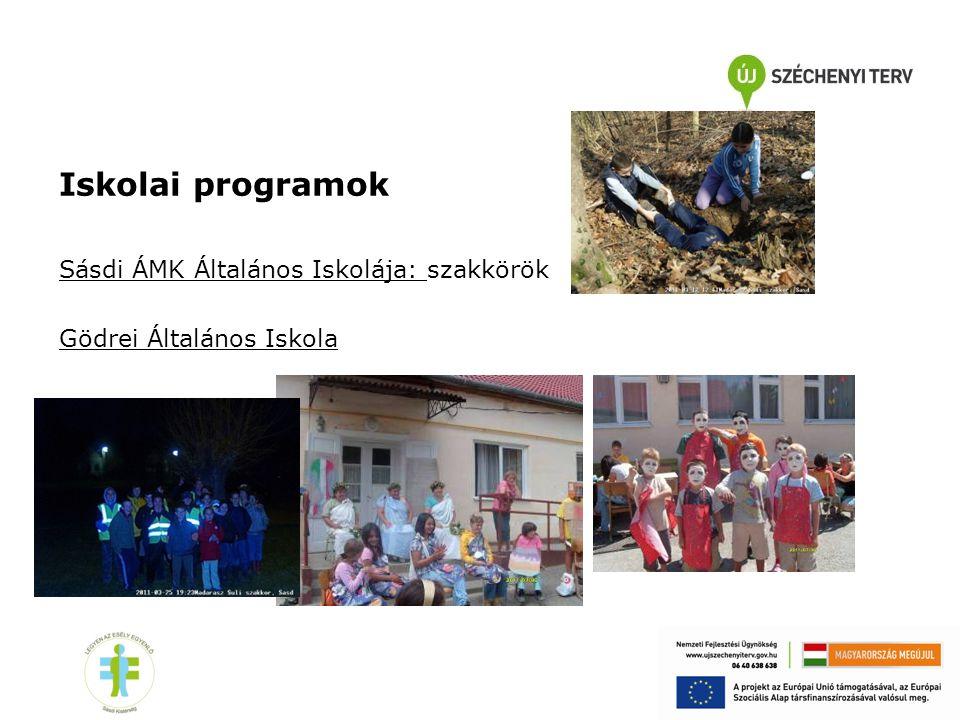 Iskolai programok Sásdi ÁMK Általános Iskolája: szakkörök Gödrei Általános Iskola