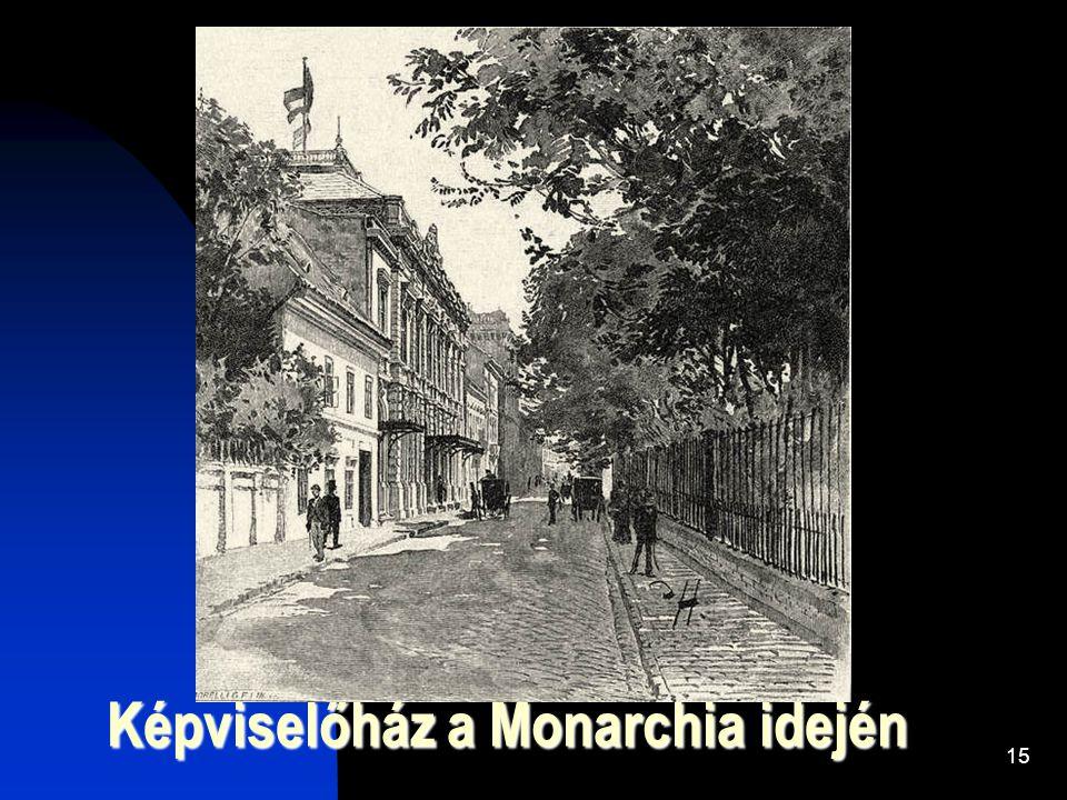 15 Képviselőház a Monarchia idején