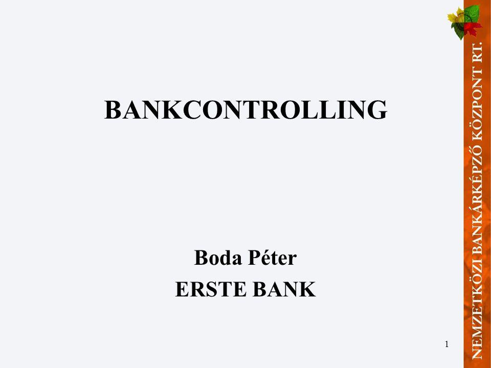 1 BANKCONTROLLING Boda Péter ERSTE BANK