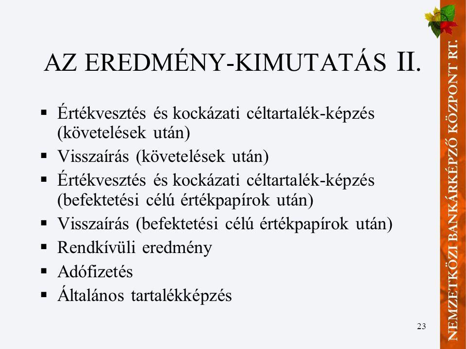 23 AZ EREDMÉNY-KIMUTATÁS II.