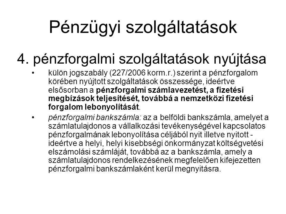 PÉNZÜGYI SZOLGÁLTATÁSOK 5.