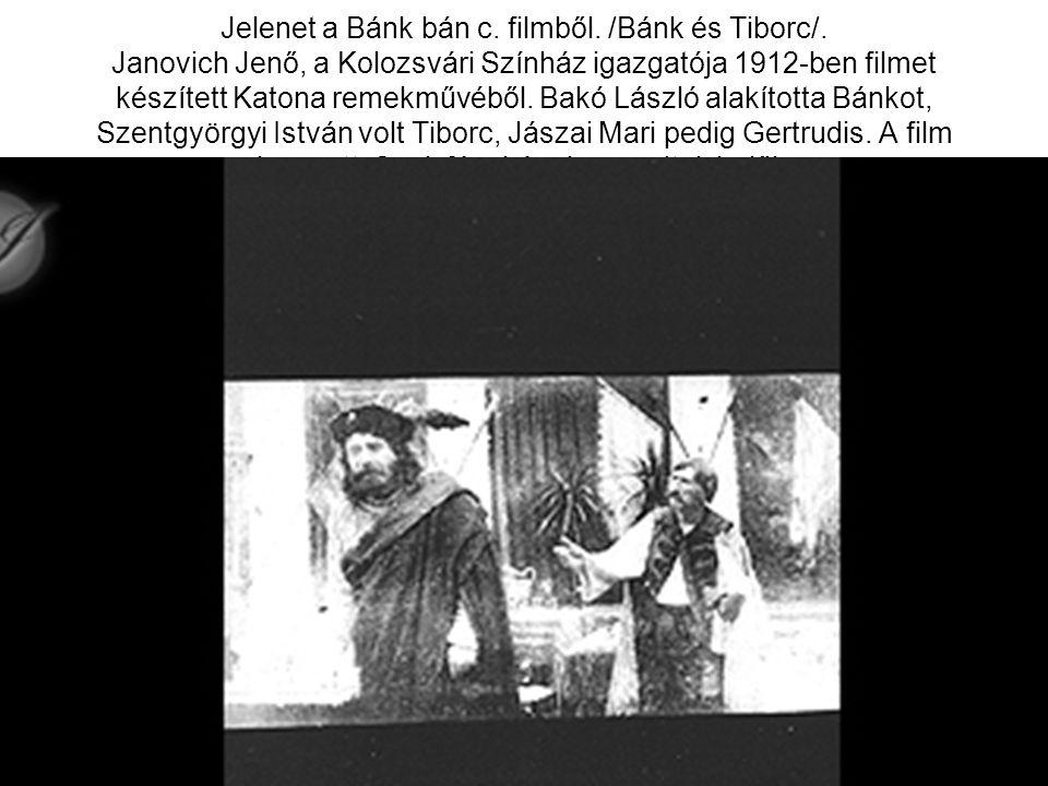 Jelenet a Bánk bán c. filmből. /Bánk és Tiborc/. Janovich Jenő, a Kolozsvári Színház igazgatója 1912-ben filmet készített Katona remekművéből. Bakó Lá