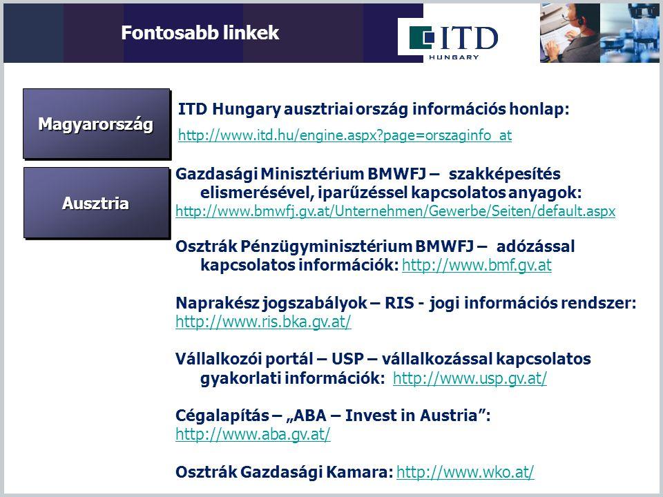Gazdasági Minisztérium BMWFJ – szakképesítés elismerésével, iparűzéssel kapcsolatos anyagok: http://www.bmwfj.gv.at/Unternehmen/Gewerbe/Seiten/default