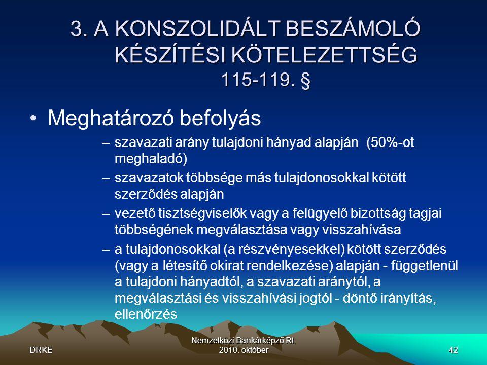 DRKE Nemzetközi Bankárképző Rt.2010. október42 3.