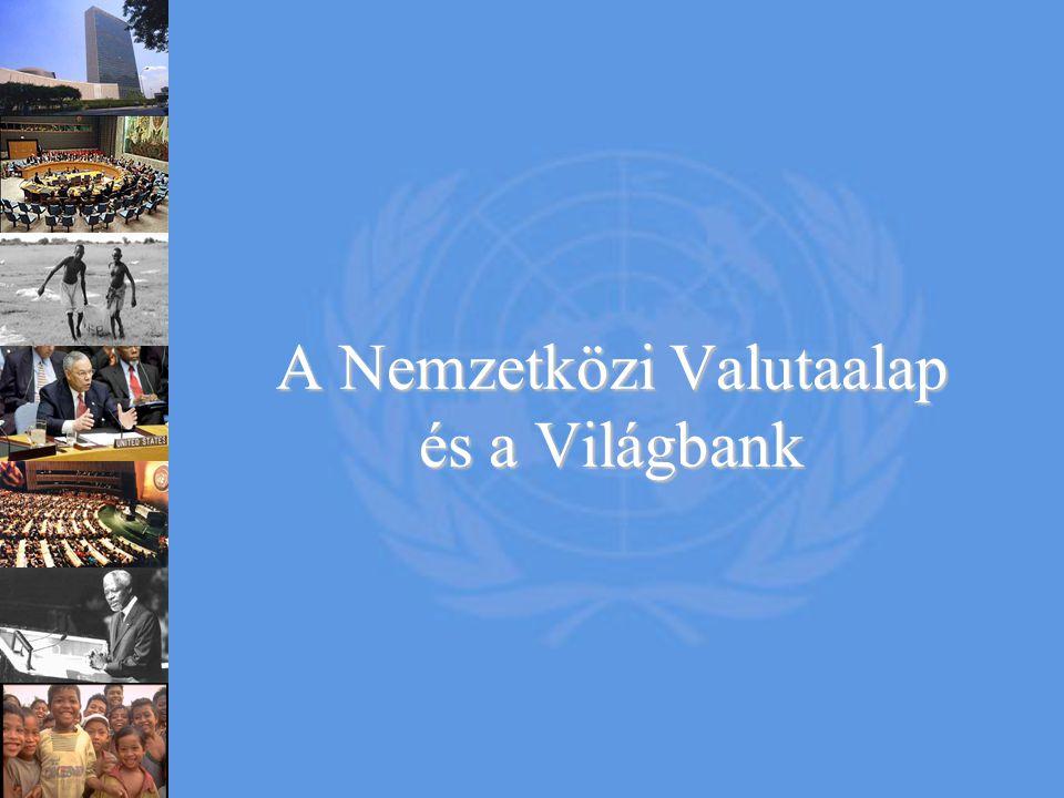A Nemzetközi Valutaalap és a Világbank