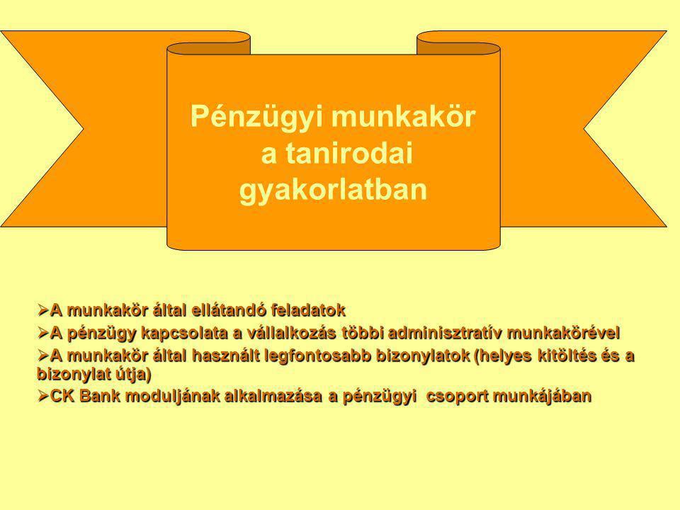 """ Bevételi-, kiadási pénztárbizonylat és pénztár jelentés rendszeres, folyamatos vezetése a készpénzforgalomról  Beérkező- és kimenő számlák nyilvántartásának vezetése (ez lesz az áfa elszámolás alapja)  Bankszámla nyitás, banki """"Aláírási címpéldány kitöltése,  Banki tranzakciók teljesítése és nyilvántartása (készpénz befizetés számlára és felvétel számláról, számlák teljesítése átutalással, deviza átutalással stb.)  Feladások, bérjegyzék alapján fizetések teljesítése (adók, járulékok, bérek stb.)  Kintlévőségek nyilvántartása, fizetési felszólítások megírása  Pénzállomány alakulásának figyelemmel kísérése, a vezetés tájékoztatása  Szükség esetén hitelfelvétel előkészítése, hitel szerződés megkötése, hitelnyilvántartás  Értékpapír nyilvántartás  Áfa bevallási kötelezettség teljesítése A pénzügyi munkakör legfontosabb feladatai a tanirodában"""