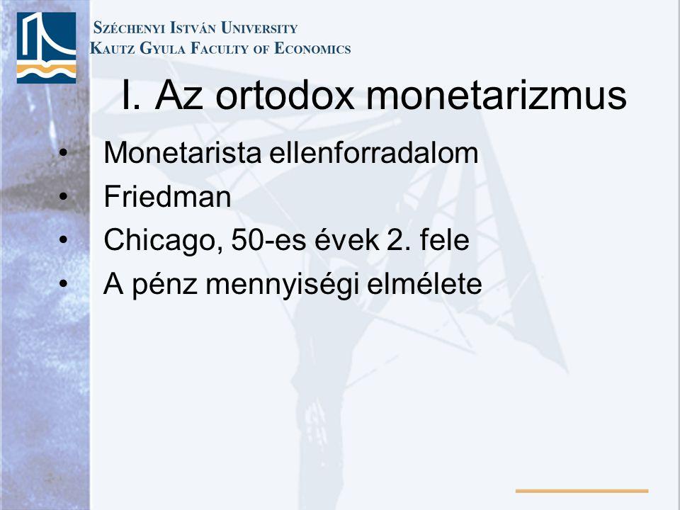 A mennyiségi pénzelmélet •Az óvilágba áramló sok nemesfém miatti áremelkedés → egyenes arányosság feltételezése P és M között •Navarro, Bodin, Locke a 16-17.