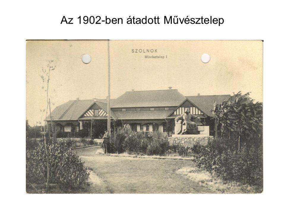 Az 1902-ben átadott Művésztelep