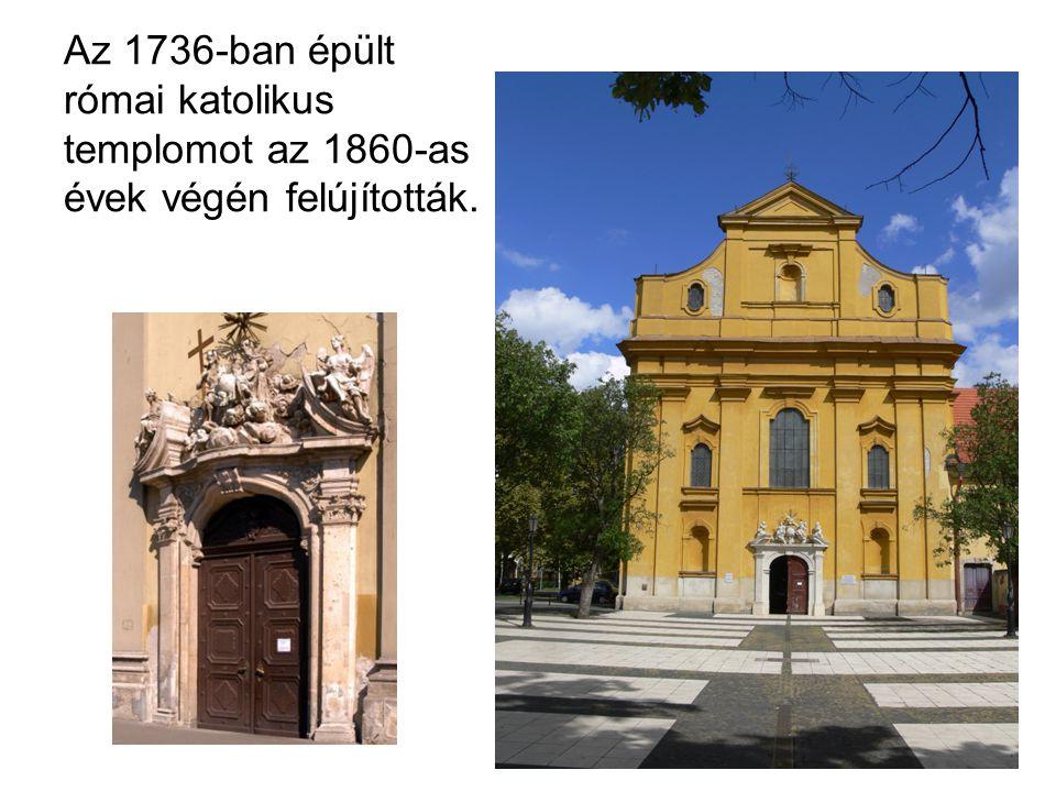 Az 1736-ban épült római katolikus templomot az 1860-as évek végén felújították.