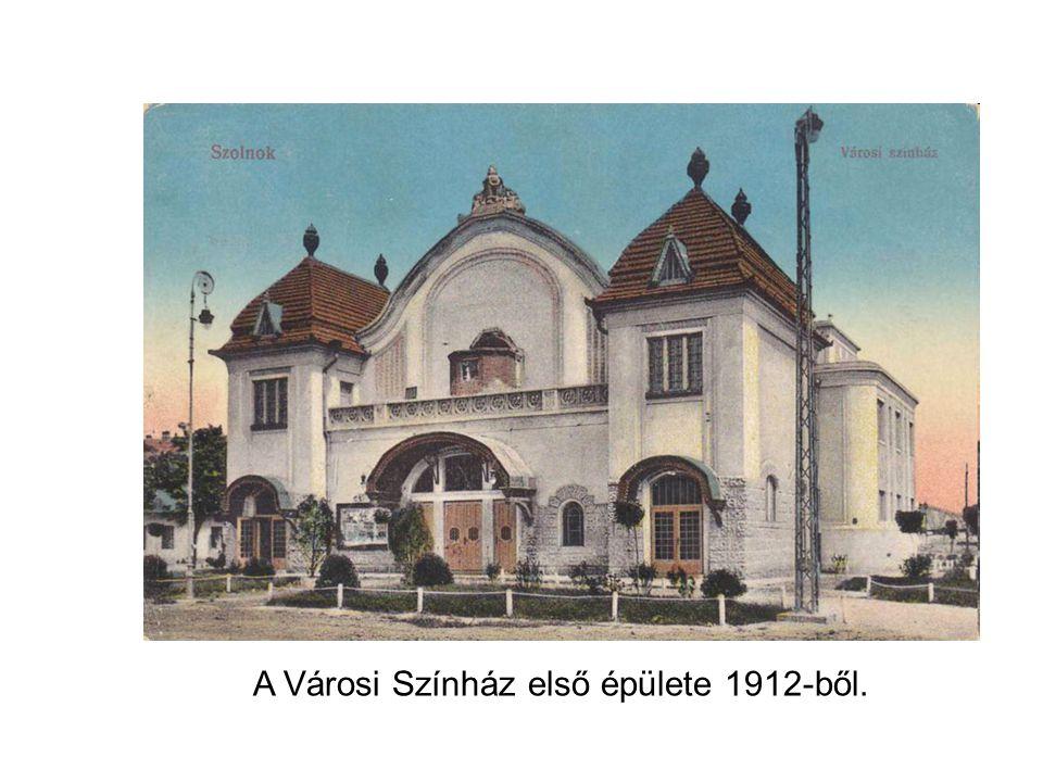 A Városi Színház első épülete 1912-ből.